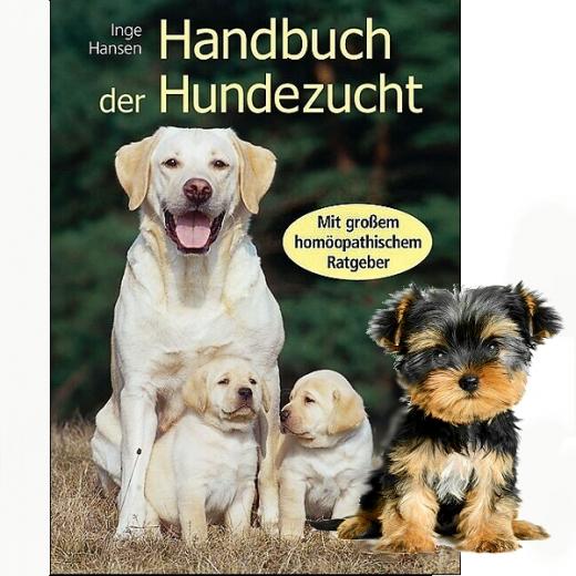 Handbuch der Hundezucht - Mit großem homöopathischen Ratgeber