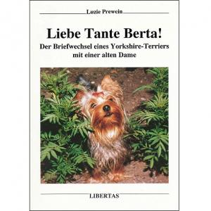 Ein bezauberndes Yorkie-Buch: »Liebe Tante Berta!«